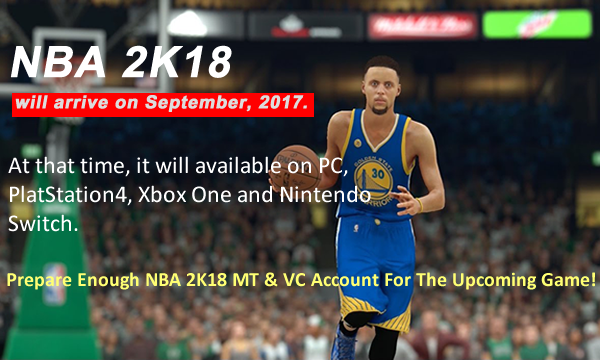 Ensure You Can Overcome The Game With Enough NBA 2K18 MT On U4NBA